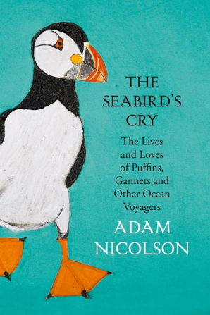Adam Nicolson The Seabird's Cry